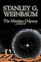 The Martian Odyssey and Other SF by Stanley G. Weinbaum, Science Fiction, Adventure, Short Stories (Hardback)