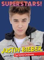 Superstars! Justin Bieber: The Story Continues (Paperback)