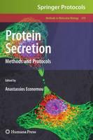 Protein Secretion: Methods and Protocols - Methods in Molecular Biology 619 (Hardback)