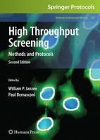 High Throughput Screening: Methods and Protocols - Methods in Molecular Biology 565 (Hardback)