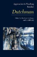 Approaches to Teaching Baraka's Dutchman - Approaches to Teaching World Literature S. (Paperback)