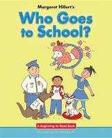 Who Goes to School? (Paperback)