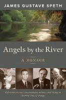 Angels by the River: A Memoir (Paperback)