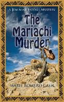The Mariachi Murder - Jemimah Hodge Mystery 4 (Paperback)