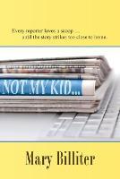 Not My Kid (Paperback)