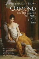 Ormond; or, the Secret Witness: With Related Texts (Paperback)