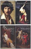 Charles Brockden Brown's Wieland, Ormond, Arthur Mervyn, and Edgar Huntly: with Related Texts: A Four-Volume Set (Paperback)