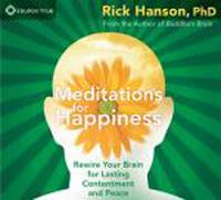 Meditations for Happiness: Rewire Your Brain for Lasting Contentment and Peace (CD-Audio)