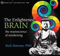 Enlightened Brain: The Neuroscience of Awakening (CD-Audio)