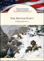 The Donner Party: A Doomed Journey (Hardback)