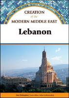 Lebanon - Creation of the Modern Middle East (Hardback)