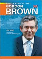 Gordon Brown - Modern World Leaders (Hardback)