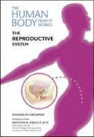 The Reproductive System - Human Body: How it Works (Hardback)