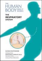The Respiratory System - Human Body: How it Works (Hardback)