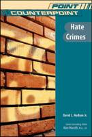 Hate Crimes - Point/Counterpoint: Issues in Contemporary American Society (Hardback)