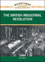 The British Industrial Revolution (Hardback)