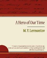 A Hero of Our Time - Lermontov