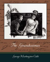 The Grandissimes (Paperback)