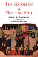 The Napoleon of Notting Hill with Original Illustrations from the First Edition (Paperback)