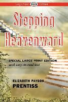 Stepping Heavenward (Paperback)