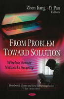 From Problem to Solution: Wireless Sensor Networks Security (Hardback)