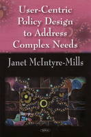 User-Centric Policy Design to Address Complex Needs (Hardback)