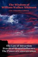 The Wisdom of William Walker Atkinson (Paperback)