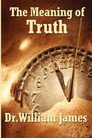 The Meaning of Truth (Paperback)