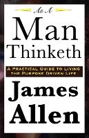 As A Man Thinketh (Paperback)