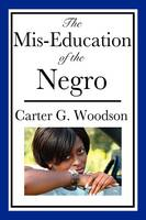 The Mis-Education of the Negro (Paperback)