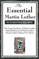 The Essential Martin Luther (Paperback)