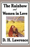The Rainbow and Women in Love (Hardback)
