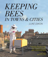 Keeping Bees in Towns and Cities (Paperback)