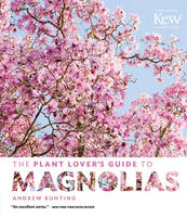Plant Lover's Guide to Magnolias