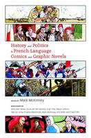 History and Politics in French-Language Comics and Graphic Novels (Hardback)