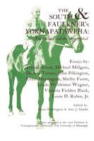 The South and Faulkner's Yoknapatawpha: The Actual and the Apocryphal (Paperback)