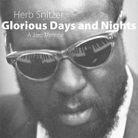 Glorious Days and Nights: A Jazz Memoir (Hardback)