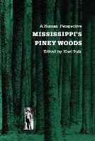 Mississippi's Piney Woods: A Human Perspective (Paperback)
