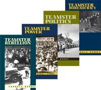 "The Teamster Series: ""Teamster Rebellion"", ""Teamster Power"", ""Teamster Politics"", ""Teamster Bureaucracy"" (Paperback)"