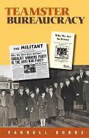 Teamster Bureaucracy - Teamster series (Paperback)