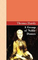 A Group of Noble Dames (Paperback)