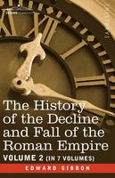 The History of the Decline and Fall of the Roman Empire, Vol. II (Paperback)