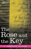 The Rose and the Key (Paperback)