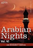 Arabian Nights, in 16 Volumes: Vol. VI (Hardback)