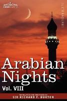 Arabian Nights, in 16 Volumes: Vol. VIII (Paperback)