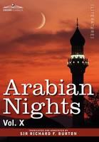 Arabian Nights, in 16 Volumes: Vol. X (Hardback)