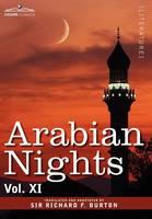 Arabian Nights, in 16 Volumes: Vol. XI (Hardback)