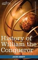 History of William the Conqueror: Makers of History (Paperback)