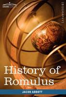 History of Romulus: Makers of History (Hardback)