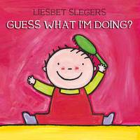 Guess What I'm Doing? - Guess (Hardback)